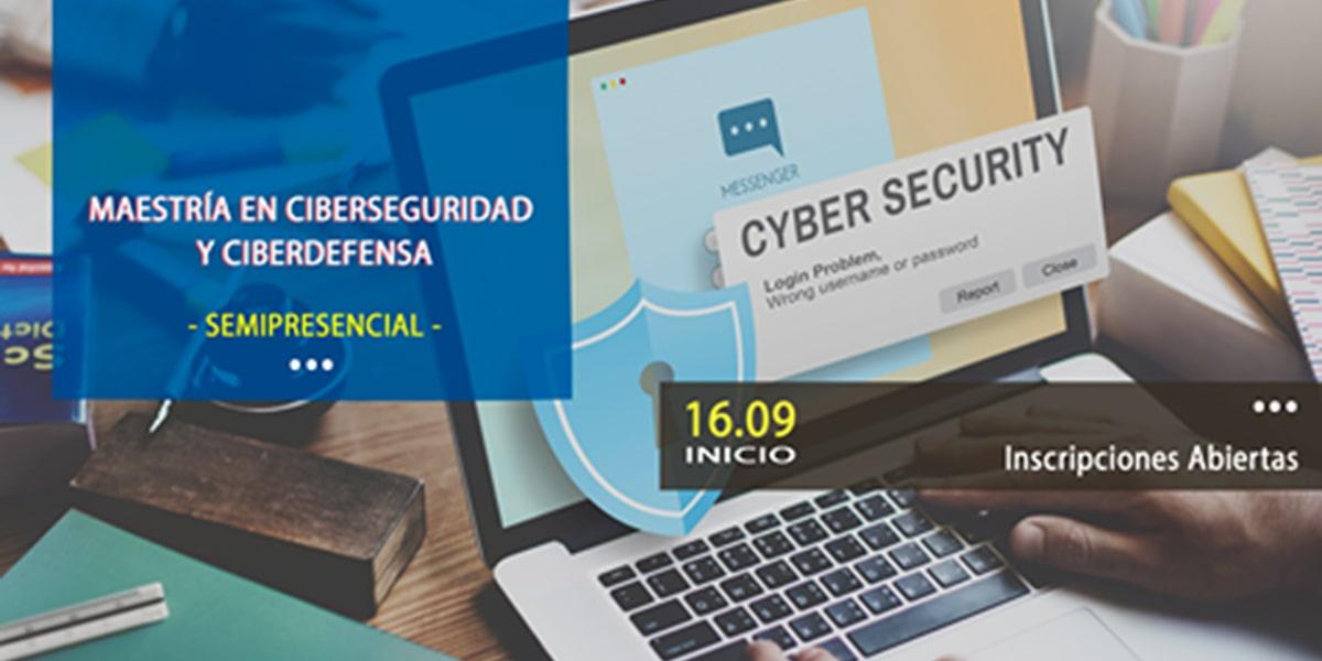 Maestría en Ciberseguridad y Ciberdefensa