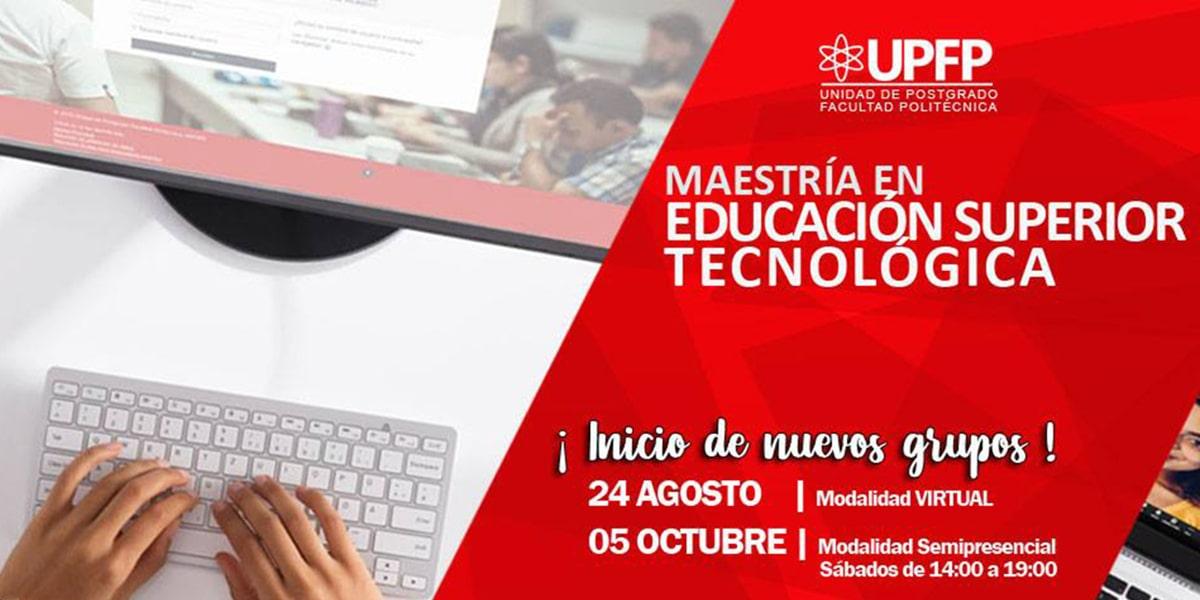 Maestría en Educación Superior Tecnológica