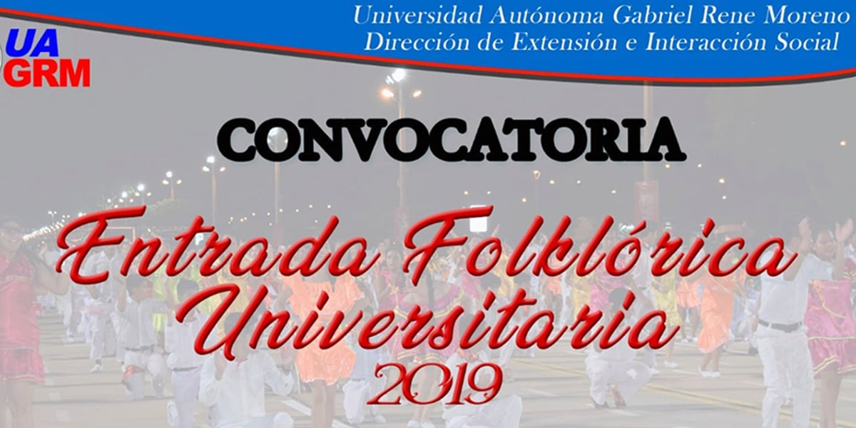 Convocatoria Entrada Folklórica Universitaria 2019