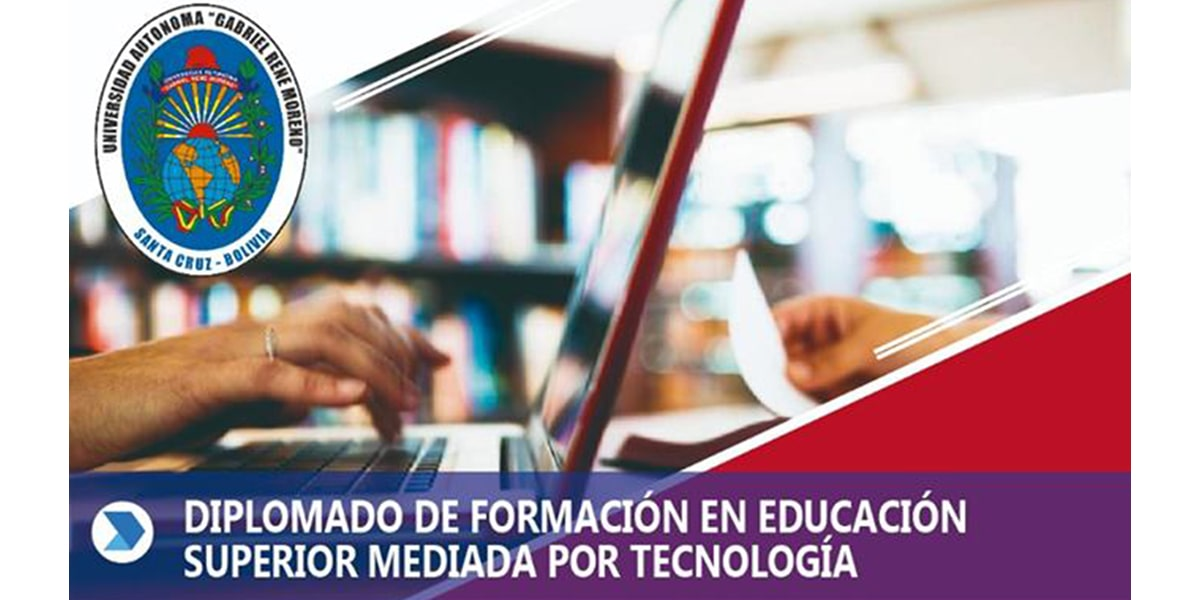 Diplomado de Formación en Educación Superior mediada por Tecnología