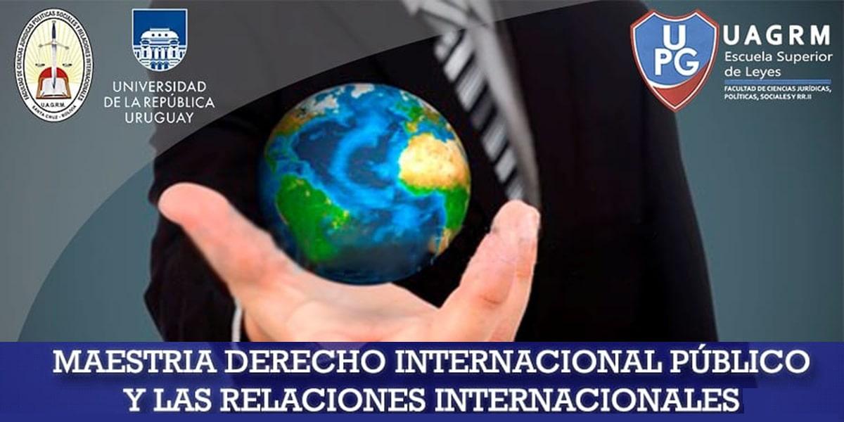 Maestría en Derecho Internacional Público y las Relaciones Internacionales