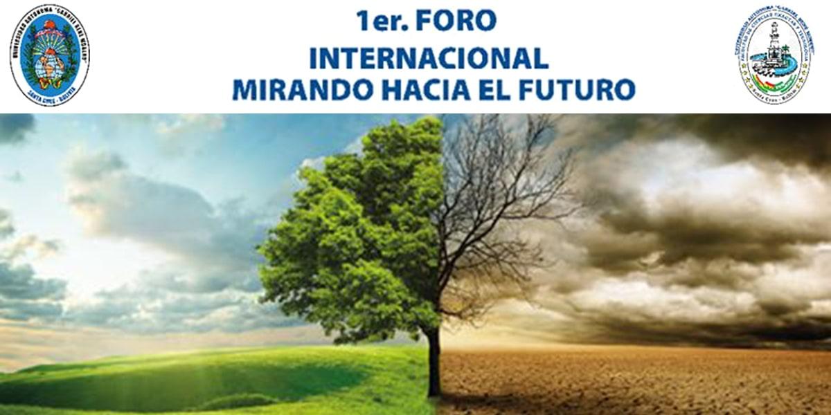 1er Foro Internacional Mirando hacia el Futuro