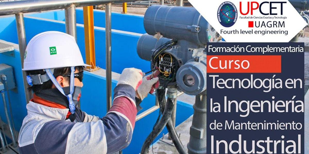 Curso de Tecnología en la Ingeniería de Mantenimiento Industrial