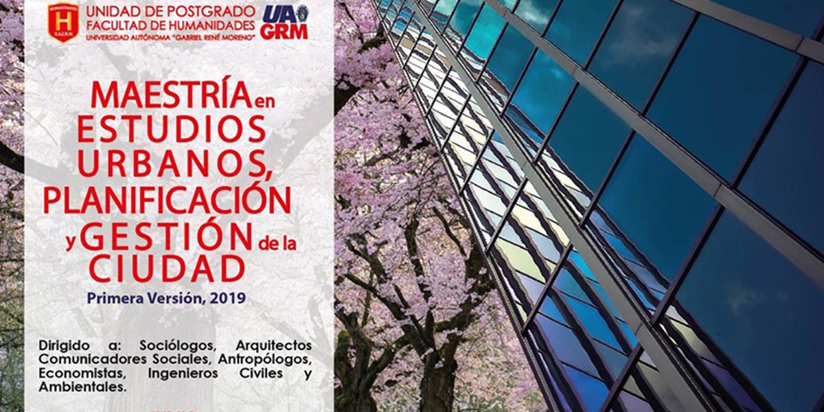 Maestría en Estudios Urbanos, Planificación y Gestión de la Ciudad