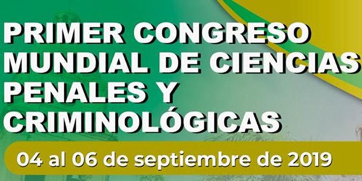 Primer Congreso Mundial de Ciencias Penales y Criminológicas