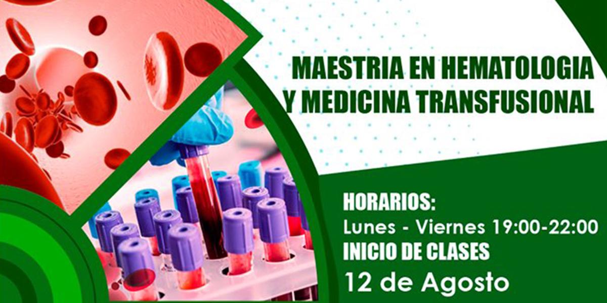 Maestría en Hematología y Medicina Transfusional