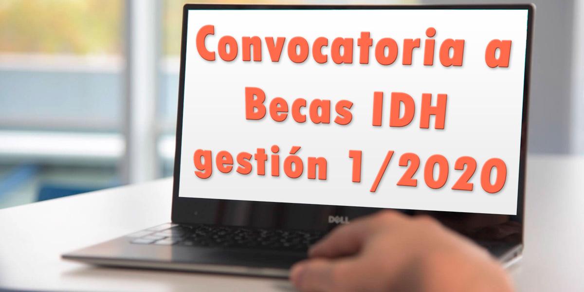 Convocatoria a Becas IDH gestión 1/2020